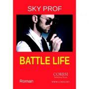 Battle Life - Sky Prof