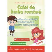 Caiet de limba romana. Auxiliar de achizitii fundamentale pentru ciclul primar - Maria Dornescu, Mirela Carmen Buburuzanu