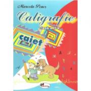 Caligrafie. Caiet pentru clasa a II-a, editie 2008 (Marcela Penes)