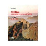 China. O prezentare ilustrata - Li Xuemei