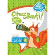 Citesc cu Ronti - caiet de lectura si aplicatii pentru clasa a IV-a - Corina Taranu