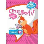 Citesc cu Ronti. Caiet de lectura si aplicatii pentru clasa pregatitoare - Corina Taranu