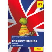 Clasa pregatitoare. LIMBA ENGLEZA. English with Nino. Workbook (Caietul elevului) - Amy Fischer Ungureanu, Corina Niculescu, Mariana Popa, Marina Franculescu