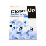 Close-Up english in Use, level B1. Students Book - Philip James