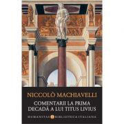 Comentarii la prima decada a lui Titus Livius de Niccolò Machiavelli