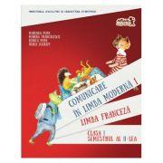 Comunicare in LIMBA FRANCEZA. Manual pentru clasa I. Semestrul al II-lea (cu CD) - Mariana Popa, Marina Franculescu, Bianca Popa, Diana Zografi