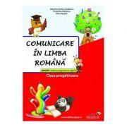 Comunicare in limba romana, clasa pregatitoare. Culegere - Valentina Stefan-Caradeanu