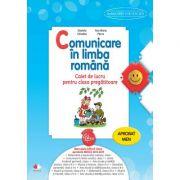 Comunicare in limba romana. Caiet de lucru pentru clasa pregatitoare - Daniela Chindea, Ana Maria Parvu