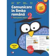 Comunicare in limba romana. Teste pentru clasa a II-a - Sorina Barbu