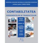 Contabilitatea Evenimentelor si Tranzactiilor clasa a XI-a. Filiera tehnologica. Profilul servicii - Maria Popan