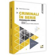 Criminali in serie. Psihanaliza crimei - Tudorel Badea Butoi