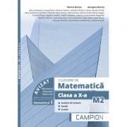 Culegere de matematica M2. Clasa a X-a, multimi de numere, functii, ecuatii (semestrul I) - Marius Burtea