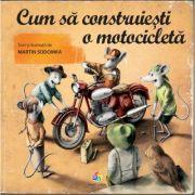 Cum sa construiesti o motocicleta - Martin Sodomka