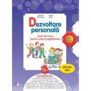 Dezvoltare personala. Caiet de lucru pentru clasa pregatitoare - Gabriela Barbulescu, Daniela Besliu