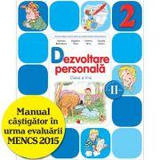 Dezvoltare personala. Manual pentru clasa a II-a, semestrul II - Gabriela Barbulescu
