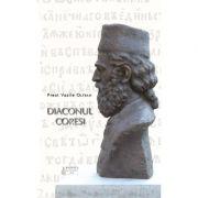 Diaconul Coresi - Pr. Prof. Vasile Oltean