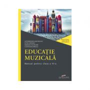 Educatie muzicala. Manual pentru clasa a VI-a - Lacramioara Ana PAULIUC, Oltea SAVEANU, Emanuel PECINGINA, Costin DIACONESCU