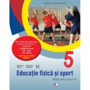 Educatie fizica si sport. Manual pentru clasa a-V-a- Monica Iulia Stanescu