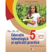 Educatie tehnologica si aplicatii practice. Manual. Clasa a V-a - Gabriela Lichiardopol