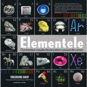 Elementele. O prezentare vizuala a fiecarui atom cunoscut din univers - Theodore Gray