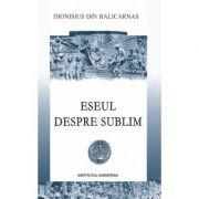 Eseul despre sublim - Dionisius din Halicarnas