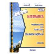 Evaluare nationala. Matematica - Clasa 8, sem. 1. Probleme si teste - Mihaela Singer
