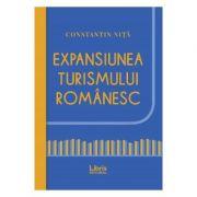 Expansiunea turismului romanesc - Constantin Nita