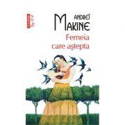 Femeia care astepta - Andreï Makine