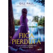 Fiica pierduta - Gill Paul