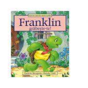 Franklin, grabeste-te! - Paulette Bourgeois, Brenda Clark