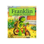 Franklin merge pe bicicleta - Paulette Bourgeois, Brenda Clark