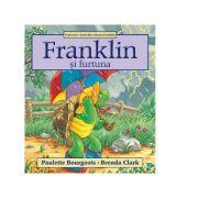 Franklin si furtuna - Paulette Bourgeois, Brenda Clark