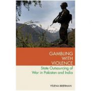 Gambling with Violence - Yelena Biberman