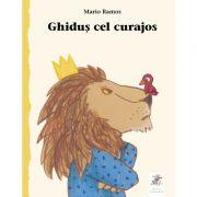 Ghidus cel curajos - Mario Ramos
