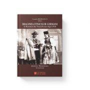 Imaginea etnicilor germani la romanii din Transilvania dupa 1918. Judetul Hunedoara. Interviuri - Cosmin Budeanca