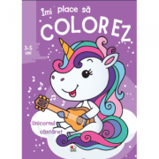 Imi place sa colorez. Unicornul cantaret (3-5 ani)