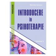 Introducere in psihoterapie vol. 2 - Daniela Ionescu