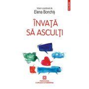 Invata sa asculti - Elena Bonchis