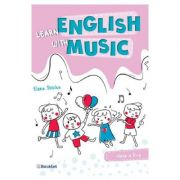 Learn english with music. Clasa 2 - Elena Sticlea