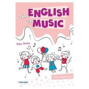 Learn english with music - Clasa pregatitoare - Elena Sticlea