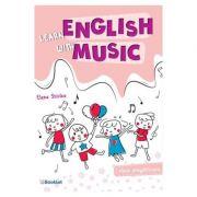 Learn english with music. Clasa pregatitoare - Elena Sticlea