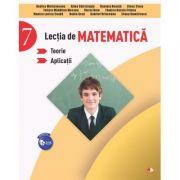 Lectia de matematica. Teorie. Aplicatii. Clasa a VII-a - Rodica Maracineanu
