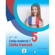Limba moderna 1. Limba franceza. Teorie si aplicatii. Clasa a V-a - Elena Raisa Vlad, Mariana Visan