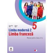 Limba moderna 2. Limba franceza. Manual. Clasa a V-a - Elena Raisa Vlad, Mariana Visan