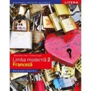 Limba moderna 2. Limba franceza. Manual. Clasa a VI-a - Raisa Elena Vlad, Cristina Grigore