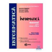 Manual informatica Bd+Web clasa a XII-a - Marcu Daniela, Popa Carmen, Zotic Cristina