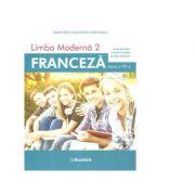 Manual Limba moderna 2. Franceza pentru clasa a VII-a - Claudia Dobre
