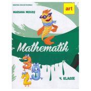 Manual matematica. Clasa a IV-a. Limba germana. Matematik. IV. Klasse - Mariana Mogos