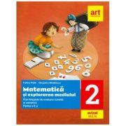 Matematica si explorarea mediului. Fise integrative de evaluare curenta si sumativa. Partea II-a. Clasa a II-a - Tudora Pitila, Cleopatra Mihailescu
