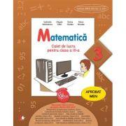 Matematica. Caiet de lucru pentru clasa a III-a - Gabriela Barbulescu